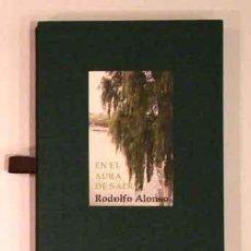 Libros: (SAER, JUAN JOSÉ) ALONSO, RODOLFO - EN EL AURA DE SAER. UN HOMENAJE - PRIMERA EDICIÓN. Lote 202905283