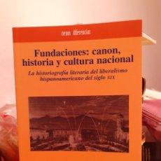 Libros: FUNDACIONES CANON HISTORIA Y CULTURA NACIONAL. Lote 203147753