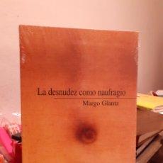 Libros: LA DESNUDEZ COMO NAUFRAGIO. Lote 204001382