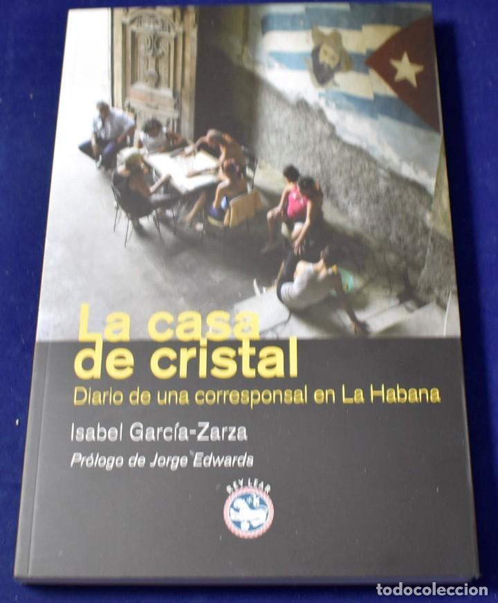 CASA DE CRISTAL,LA (LITERATURA) - GARCÍA-ZARZA [MARTÍNEZ], ISABEL (Libros Nuevos - Narrativa - Literatura Hispanoamericana)