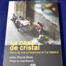 Libros: CASA DE CRISTAL,LA (LITERATURA) - GARCÍA-ZARZA [MARTÍNEZ], ISABEL. Lote 203534498