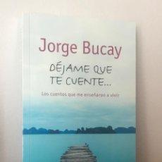 Libros: DÉJAME QUE TE CUENTE... JORGE BUCAY. Lote 205022805