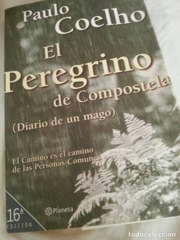 PAULO COELHO - EL PEREGRINO DE COMPOSTELA -PLANETA (Libros Nuevos - Narrativa - Literatura Hispanoamericana)