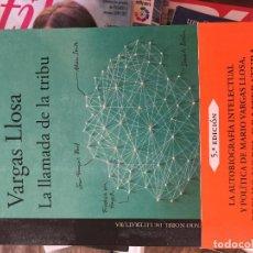 Libros: LA LLAMADA DE LA TRIBU, MARIO VARGAS LLOSA. Lote 207585621