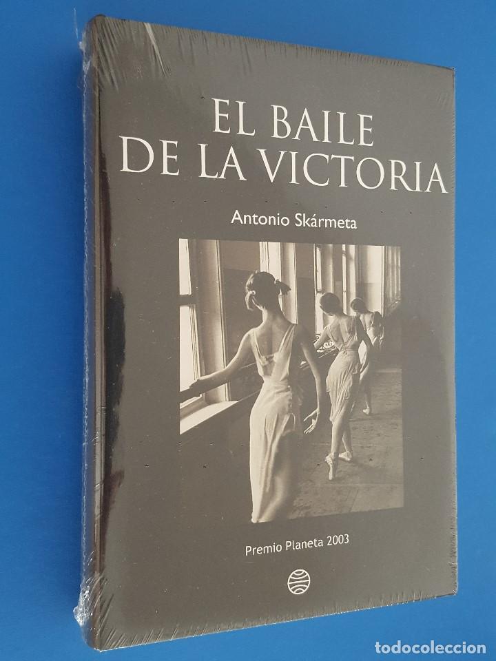 LIBRO / ANTONIO SKÁRMETA - EL BAILE DE LA VICTORIA / EDITORIAL PLANETA, PREMIO PLANETA 2003 (Libros Nuevos - Narrativa - Literatura Hispanoamericana)