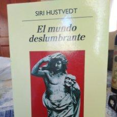 Libros: EL MUNDO DESLUMBRANTE-SIRI HUSTVEDT,ANAGRAMA,1 EDICION 2014. Lote 208959825