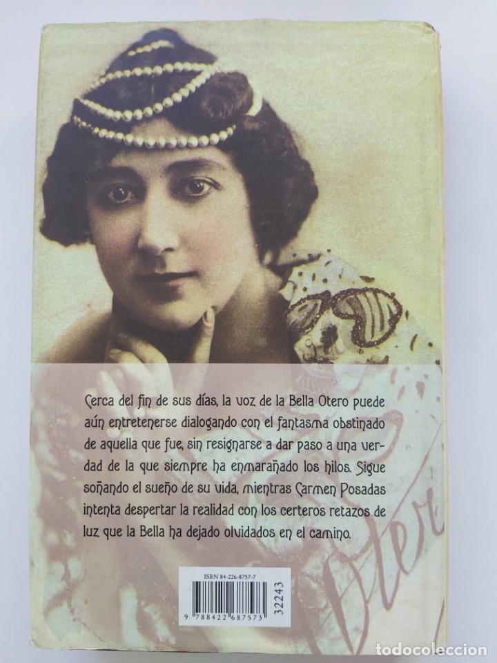 Libros: Libro La Bella Otero, de Carmen Posadas - Foto 2 - 209025338