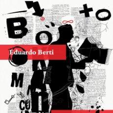 Libros: CÍRCULO DE LECTORES. EDUARDO BERTI. Lote 219523738