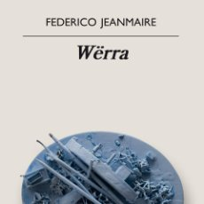 Libros: WËRRA. FEDERICO JEANMAIRE.. Lote 220620156