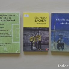 Libros: PACK TRES LIBROS DE EDUARDO SACHERI (ARG). Lote 221453850