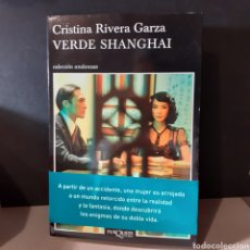 Livres: VERDE SHANGHAI-CRISTINA RIVERA GARZA. Lote 230505150