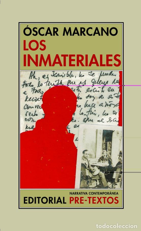 ÓSCAR MARCANO. LOS INMATERIALES. (Libros Nuevos - Narrativa - Literatura Hispanoamericana)