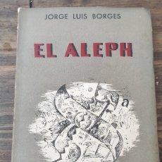 Libros: EL ALEPH - BORGES, JORGE LUIS - 2A EDICION AMPLIADA. Lote 236056360