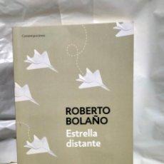 Livres: ROBERTO BOLAÑO .ESTRELLA DISTANTE .BOOKET. Lote 238516885