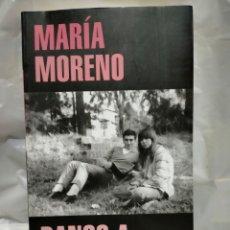 Livres: MARÍA MORENO. BANCO A LA SOMBRA . RANDOM HOUSE. Lote 239512530