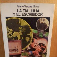 Livres: LA TIA JULIA Y EL ESCRIBIDOR. MARIO VARGAS LLOSA. Lote 241988785