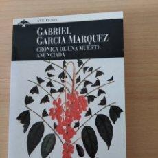 Libros: CRONICA DE UNA MUERTE ANUNCIADA. GABRIEL GARCIA MÁRQUEZ. NUEVO. Lote 242959000
