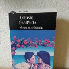 Libros: EL CARTERO DE NERUDA. ANTONIO SKARMETA. NUEVO. Lote 243123165