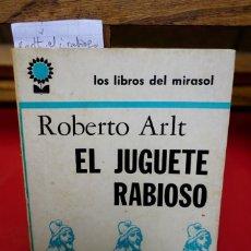 Libros: ROBERTO ARLT.EL JUGUETE RABIOSO.PRESENTADO POR MIRTA ARTL. Lote 245599570
