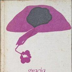 Libros: GRACIA Y EL FORASTERO, GUILLERMO BLANCO - TAPA DURA - CIRCULO DE LECTORES - 1974. Lote 247207665