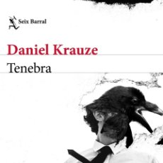 Libros: TENEBRA. DANIEL KRAUZE.- NUEVO. Lote 247238820