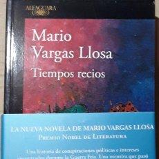 Libros: MARIO VARGAS LLOSA TIEMPOS RECIOS FIRMADO. Lote 247641875
