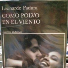 Livres: LEONARDO PADURA COMO POLVO EN EL VIENTO TUSQUETS. Lote 248643935