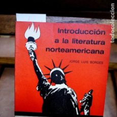 Libros: BORGES JORGE LUIS.INTRODUCCION A LA LITERATURA NORTEAMERICANA. Lote 251185205