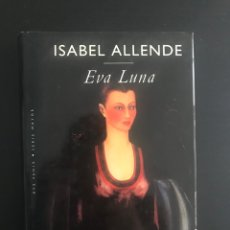 """Libros: LIBRO """"EVA LUNA"""" DE ISABEL ALLENDE. Lote 252758060"""
