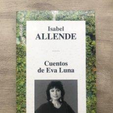 """Libros: LIBRO """"CUENTOS DE EVA LUNA"""" DE ISABEL ALLENDE. Lote 252794225"""