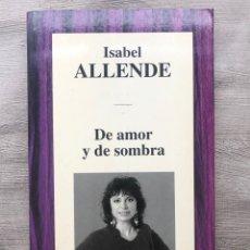"""Libros: LIBRO """"DE AMOR Y DE SOMBRA"""" DE ISABEL ALLENDE. Lote 252809935"""