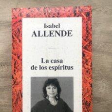 """Libros: LIBRO """"LA CASA DE LOS ESPIRITUS"""" DE ISABEL ALLENDE. Lote 252811985"""