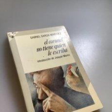Libros: EL CORONEL NO TIENE QUIEN LE ESCRIBA-GABRIEL GARCÍA MARQUEZ. Lote 254184980