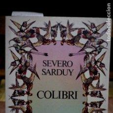 Libros: SARDUY SEVERO.COLIBRI. Lote 254373460