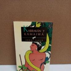 Libros: ARONI YANKO KABRAKAN Y KAMAIMA. Lote 254937630