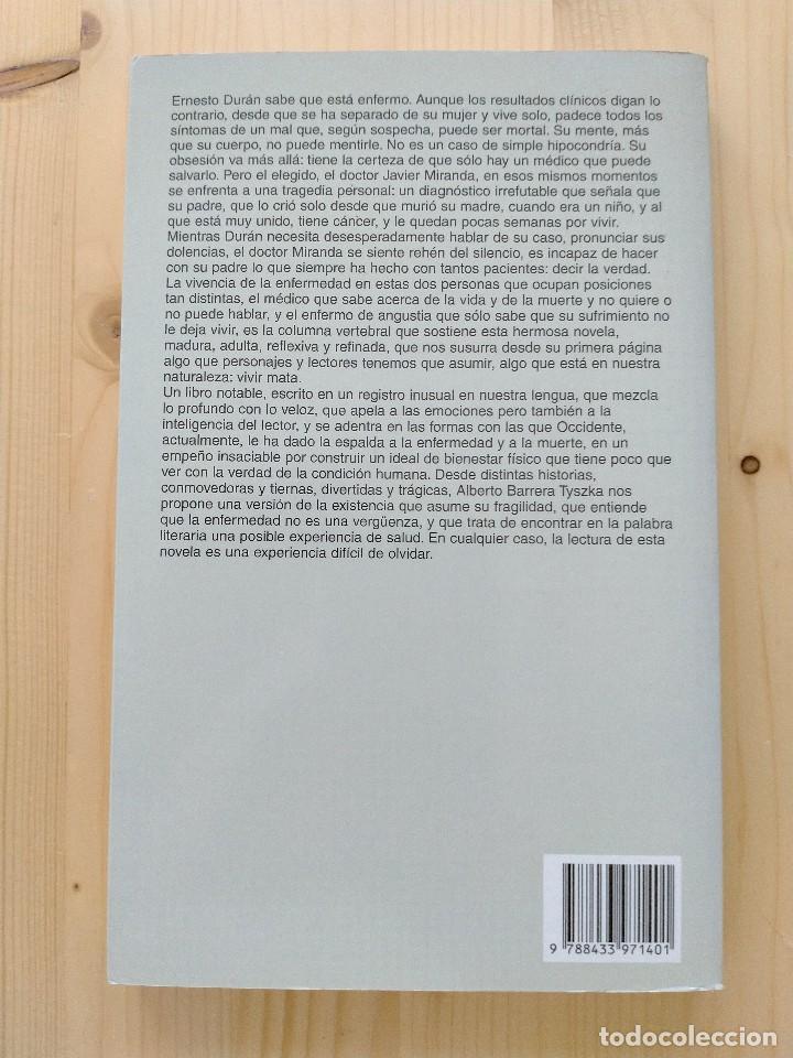 Libros: La enfermedad. Autor: Alberto Barrera Tyszka - Foto 2 - 255438430