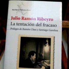 Libros: RIBEYRO JULIO RAMON.LA TENTACION DEL FRACASO.PR. DE RAMON CHAO Y SANTIAGO GAMBOA.. Lote 257826195