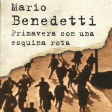 Libros: PRIMAVERA CON UNA ESQUINA ROTA / MARIO BENEDETTI.. Lote 258311025