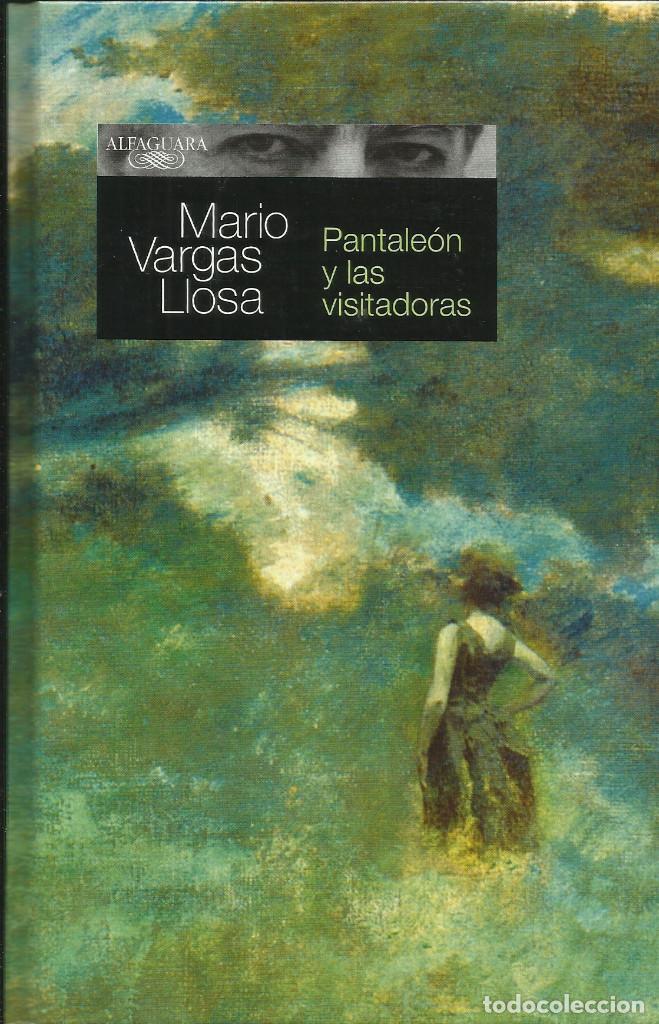 PANTALEÓN Y LAS VISITADORAS / MARIO VARGAS LLOSA (Libros Nuevos - Narrativa - Literatura Hispanoamericana)
