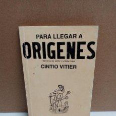 Libros: CINTIO VITIER - PARA LLEGAR A ORIGENES - EDITORIAL LETRAS CUBANAS. Lote 260075975