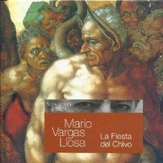 Libros: LA FIESTA DEL CHIVO / MARIO VARGAS LLOSA. Lote 260598190