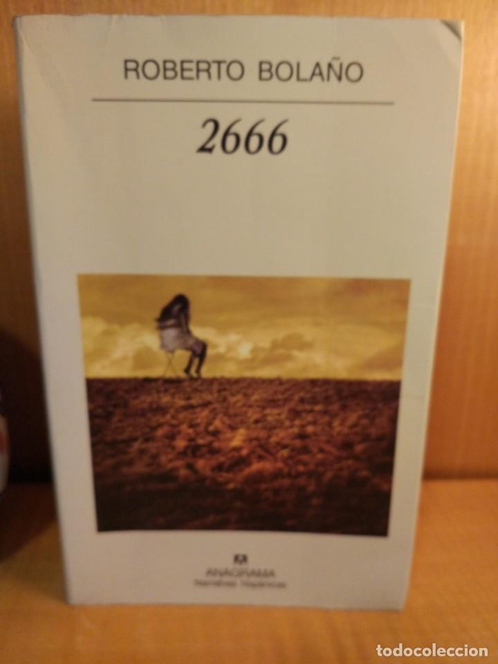 2666. ROBERTO BOLAÑO (Libros Nuevos - Narrativa - Literatura Hispanoamericana)