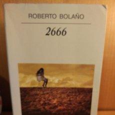 Libros: 2666. ROBERTO BOLAÑO. Lote 261615665