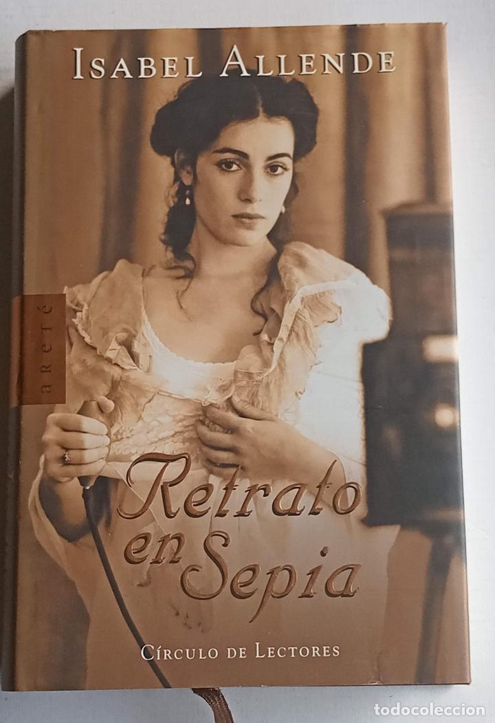 RETRATO EN SEPIA (Libros Nuevos - Narrativa - Literatura Hispanoamericana)