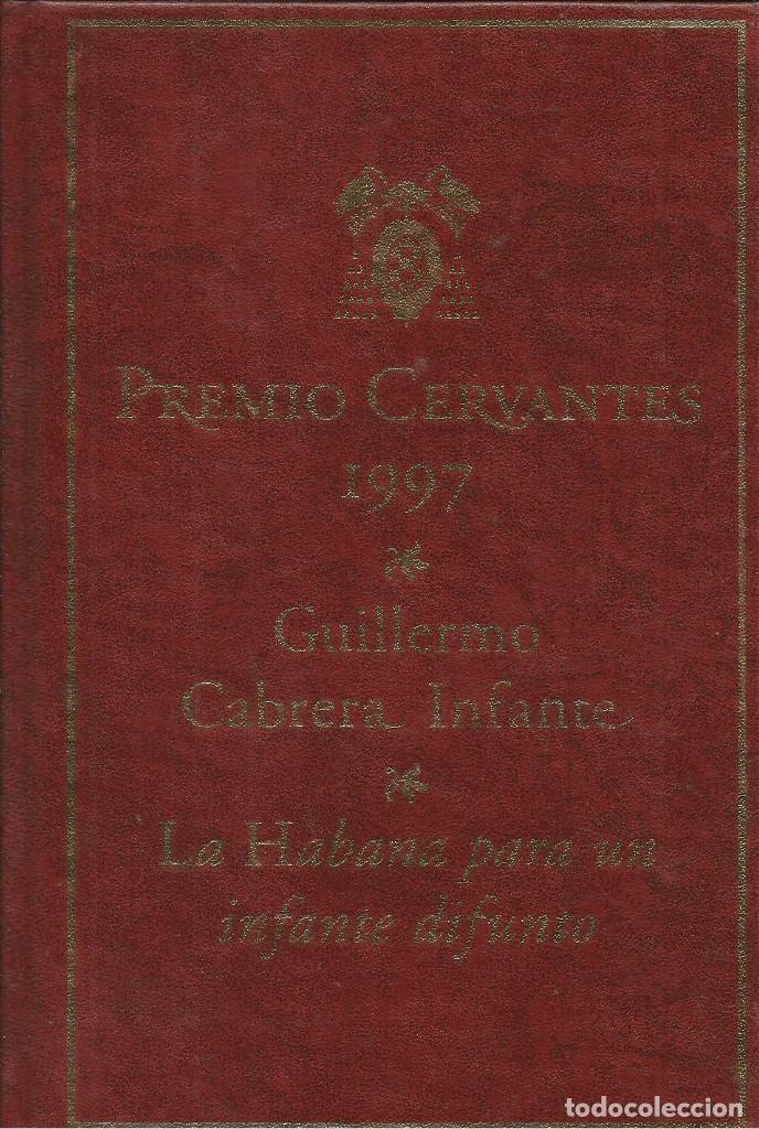 LA HABANA PARA UN INFANTE DIFUNTO / GUILLERMO CABRERA INFANTE. (Libros Nuevos - Narrativa - Literatura Hispanoamericana)