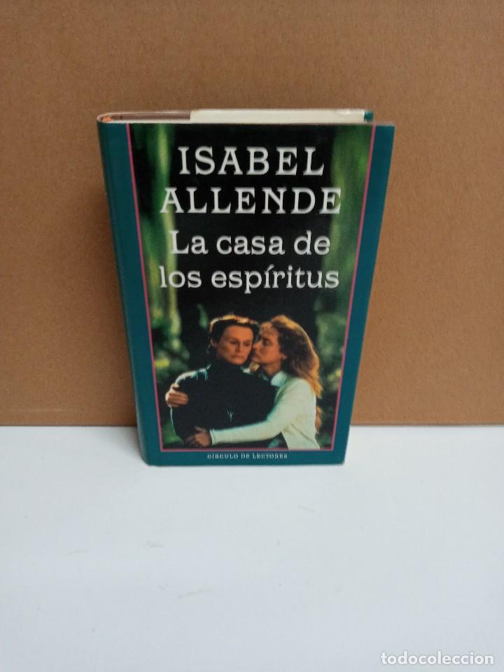 ISABEL ALLENDE - LA CASA DE LOS ESPIRÍTUS - CÍRCULO DE LECTORES (Libros Nuevos - Narrativa - Literatura Hispanoamericana)