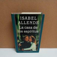 Libros: ISABEL ALLENDE - LA CASA DE LOS ESPIRÍTUS - CÍRCULO DE LECTORES. Lote 262593300