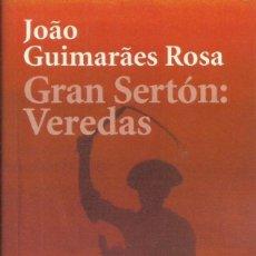 Libros: GRAN SERTÓN: VEREDAS. /JOAO GUIMARAES ROSA.. Lote 262696205