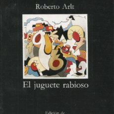 Libros: EL JUGUETE RABIOSO / ROBERTO ARLT. Lote 262738455