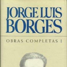 Libros: OBRAS COMPLETAS I,II, III Y IV (4 TOMOS) / JORGE LUIS BORGES.. Lote 263028665